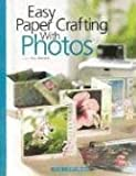 img - for Easy Paper Crafting with Photos book / textbook / text book