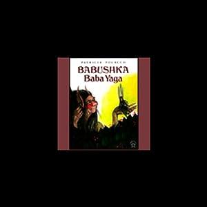Babushka Baba Yaga Audiobook