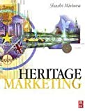 img - for Heritage Marketing (05) by Misiura, Shashi [Paperback (2005)] book / textbook / text book