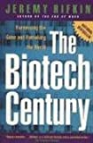 The Biotech Century (0874779537) by Rifkin, Jeremy