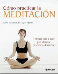 Como practicar la meditacion por el prestigioso centro - Como practicar la meditacion en casa ...