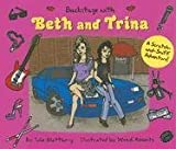 img - for Backstage with Beth and Trina: A Scratch-and-Sniff Adventure book / textbook / text book