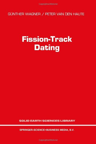 Fission-Track Dating (Solid Earth Sciences Library)