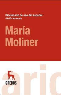 DICCIONARIO ABREVIADO DE USO DEL ESPAÑOL MARIA MOLINER