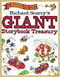 Richard Scarry's Giant Storybook Treasury: 12 Books in One [Hardcover]
