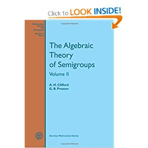 The algebraic theory of semigroups A. H. Clifford