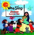 img - for Jesus Loves Me (Wee Sing Bible Songs & Stories) book / textbook / text book