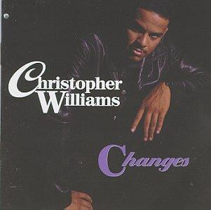 Christopher Williams - Changes - Zortam Music