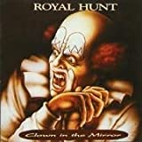 Clown in the Mirror By Royal Hunt (1999-10-01)