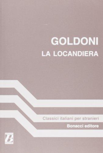 La Locandiera (a Cura DI M C Luise) (Fiction, Poetry & Drama) (Italian Edition)