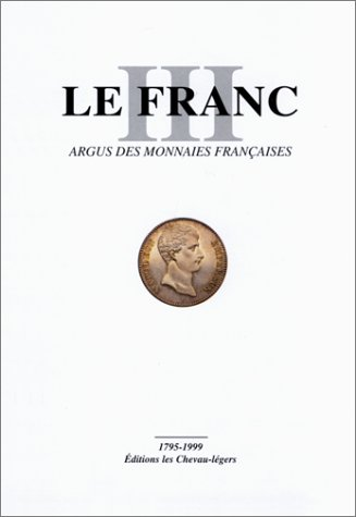 gratuits ebooks francais le franc argus des monnaies fran aises gratuit. Black Bedroom Furniture Sets. Home Design Ideas