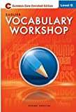 Vocabulary Workshop Enriched Edition Level G ©2012