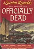 Officially Dead: The Story of Commander C.D. Smith (1111122091) by Quentin Reynolds