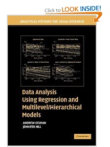 Data Analysis Using Regression and Multilevel/Hierarchical Models Andrew Gelman and Jennifer Hill
