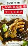 The Secrets of the Dead (Point Crime: Lawless & Tilley)