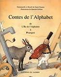 """Afficher """"Contes de l'alphabet n° 2 Contes de l'alphabet de l'Ile de l'alphabet à Pourquoi"""""""