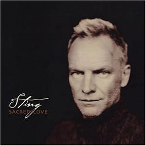 Sting - Sacred Love (Ltd.Edt.) - Zortam Music