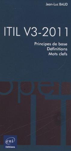 ITIL V3-2011 - Principes de base - Définitions - Mots-clefs