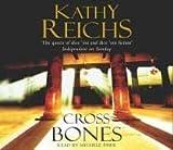Kathy Reichs Cross Bones: (Temperance Brennan 8)