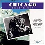 Beginnings by Chicago (2007-05-14)