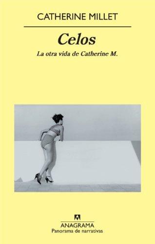 Celos. La Otra Vida De Catherine M.