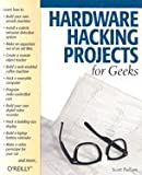 img - for Hardware Hacking Projects for Geeks [PB,2004] book / textbook / text book