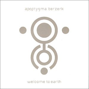 Apoptygma Berzerk - Welcome To Earth - Zortam Music