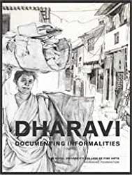 Dharavi: Documenting Formalities