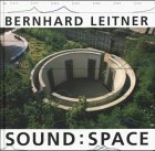 Bernhard Leitner, Sound, Space
