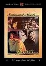 Sentimental Moods Forever... 50 Songs From Hit Films (Bollywood Dvd) By Love In Tokyo