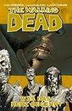 The Walking Dead, Bd.4: Was das Herz begehrt - Robert Kirkman