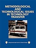 img - for Methodological and Technological Issues in Technology Transfer: A Special Report of the Intergovernmental Panel on Climate Change book / textbook / text book