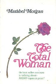 The Total Woman, by Marabel Morgan