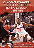 C. Vivian Stringer: 55 Full Court Run & Jump Defense (DVD)