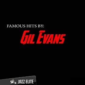 Famous Hits by Gil Evans