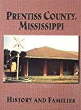 img - for Prentiss County, Ms book / textbook / text book