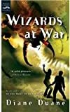 Wizards at War: The Eighth Book in the Young Wizards Series (0152052232) by Duane, Diane