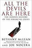 img - for McLean, Bethany) All the Devils Are Here: The Hidden History of the Financial Crisis book / textbook / text book