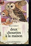 img - for Deux chouettes   la maison book / textbook / text book