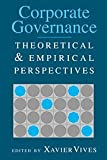 img - for Corporate Governance: Theoretical and Empirical Perspectives book / textbook / text book