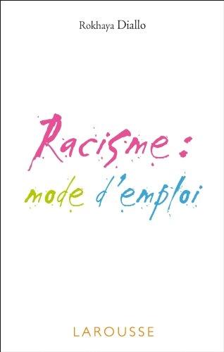 Télécharger Racisme Mode Demploi Rokhaya Diallo Pdf Tercuquaver