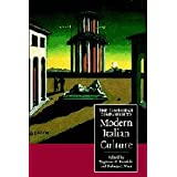 The Cambridge Companion to Modern Italian Culturedi Zygmunt G. Baranski