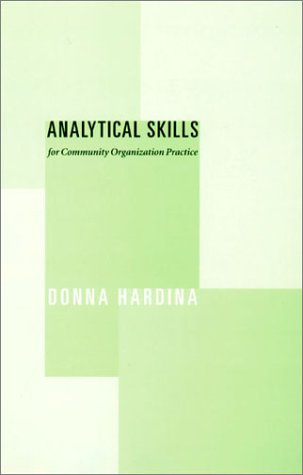 Analytical Skills for Community Organization Practice
