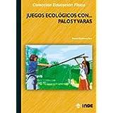 Juegos ecológicos con palos y varas (Educación Física... Juegos)