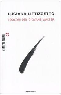 Littizzetto Luciana - I dolori del giovane Walter (2011) - ITA