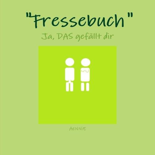 Fressebuch  [Aennie, .] (Tapa Blanda)