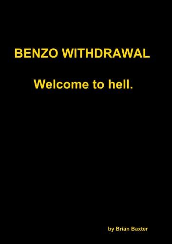 benzo-withdrawal-welcome-to-hell