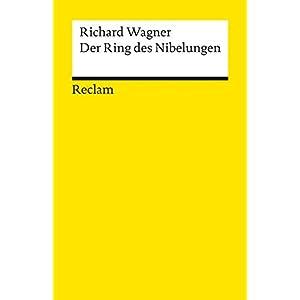 Der Ring des Nibelungen (Reclams Universal-Bibliothek)