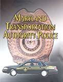 img - for Maryland Transportation Police book / textbook / text book