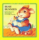 Busy Bunnies (Chubby Board Books)